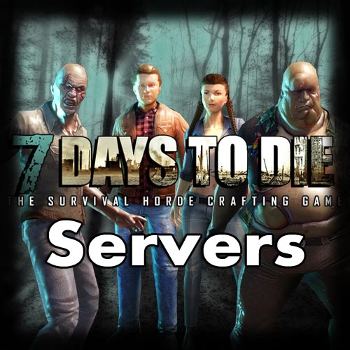 7 Days To Die Servers